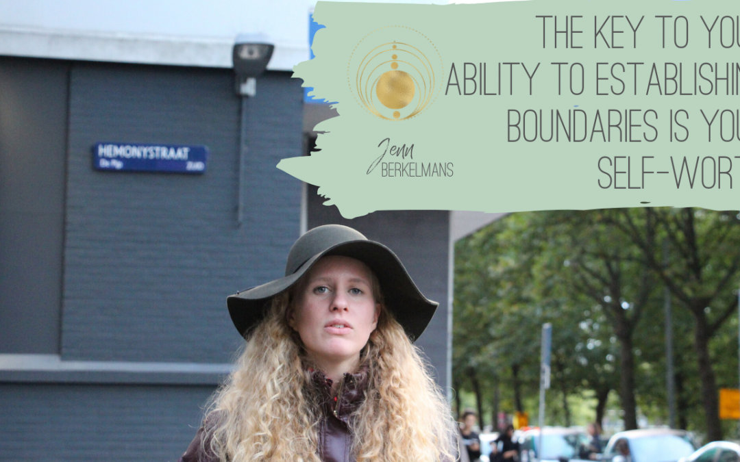 The Ability to Establish Boundaries Comes to Your Self Worth